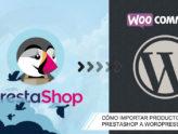 Importar productos prestashop a woocommerce | bcnwebteam