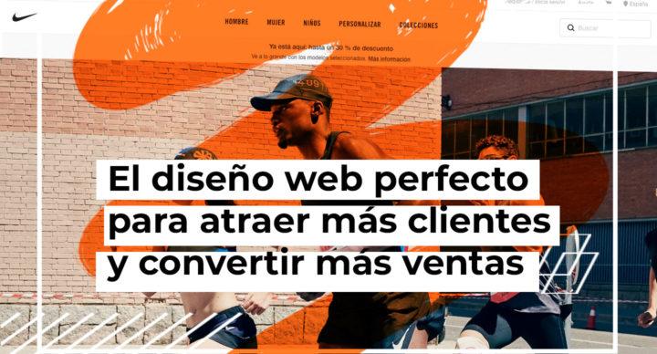 El diseño web perfecto para atraer más clientes y convertir más ventas